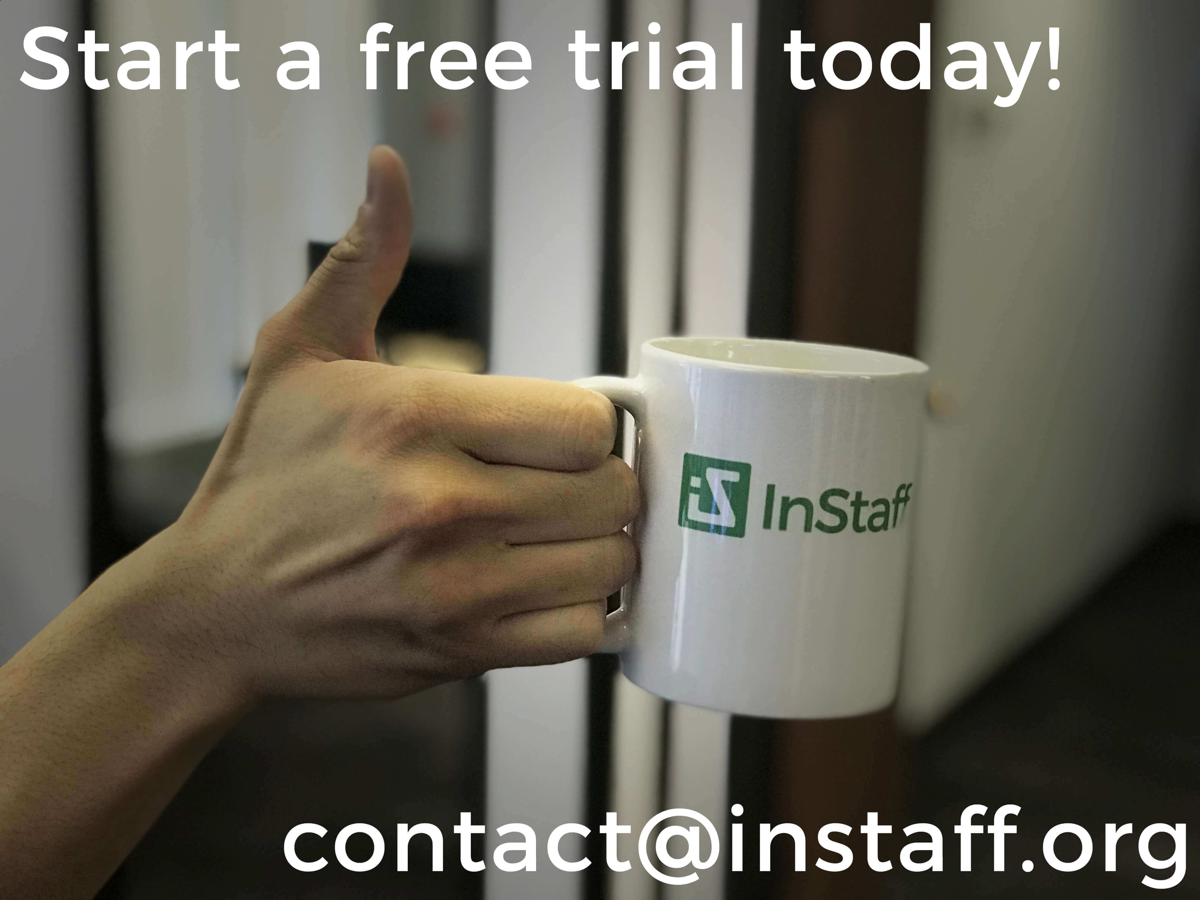 Start an InStaff Free Trial today!